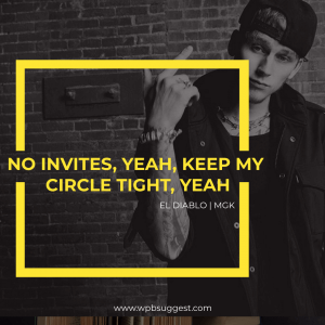 MGK quotes at my best