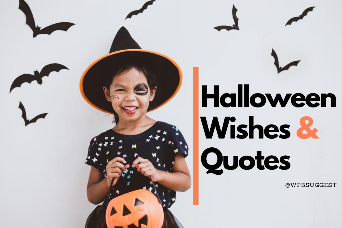 Halloween Sayings & Wishes