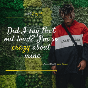 Juice Wrld Fine China Quotes