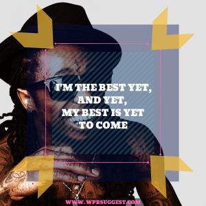 Lil wayne motivational quotes