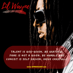 Lil wayne quotes about being different