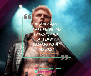 MGK quotes about motivation