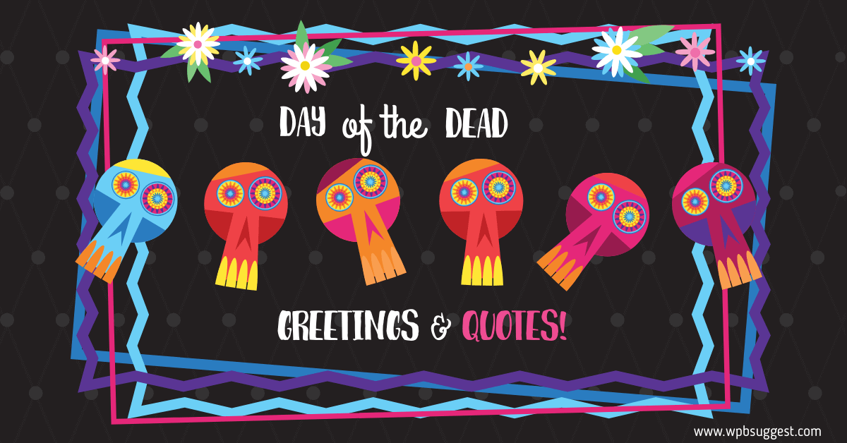 Day of the dead quotes featured image
