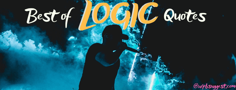 Rapper Logic Quotes