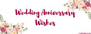 """""""Anniversary Wishes"""""""