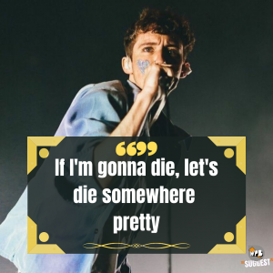 Inspiration Troye Sivan Quotes