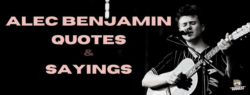Alec Benjamin Quotes & Sayings