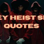 Money Heist Series Quotes