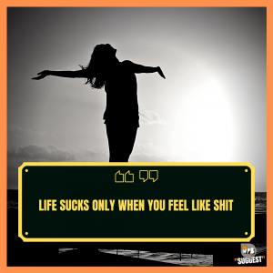 Bad Life Quotes