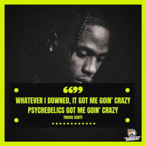Sad Travis Scott Lyrics Quotes