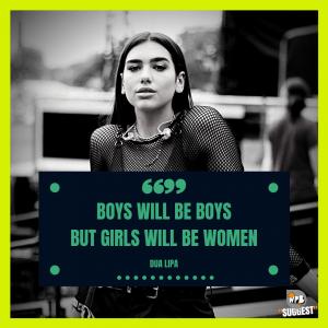 Dua Lipa Feminist Quotes
