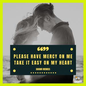 Shawn Mendes Lyrics Quotes