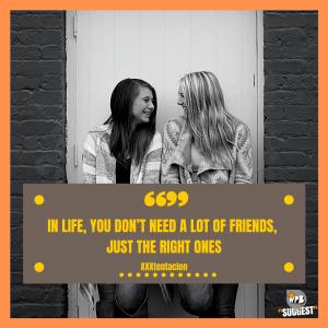 XXXtentacion Quotes about Friends