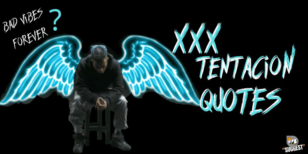 xxxtentacion quotes | Sad rapper quotes