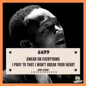 John Legend Sayings Image