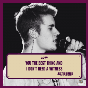Justin Bieber Song Quotes