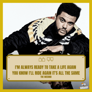 Weeknd Image Quote