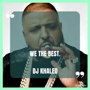 More DJ Khaled Quotes