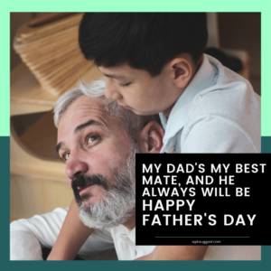 Happy Fathers Day & Sayings