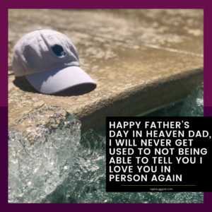 Remembrance of Happy Fathers Day