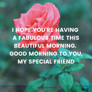 Good Morning Message Wishes For My Friend