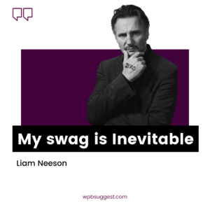 Liam Neeson Swag