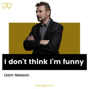 Liam Neeson Quotes On Love