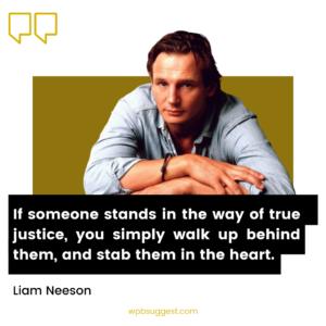 Liam Neeson Motivational Quotes