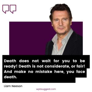 Wiliam Neeson John Quotes