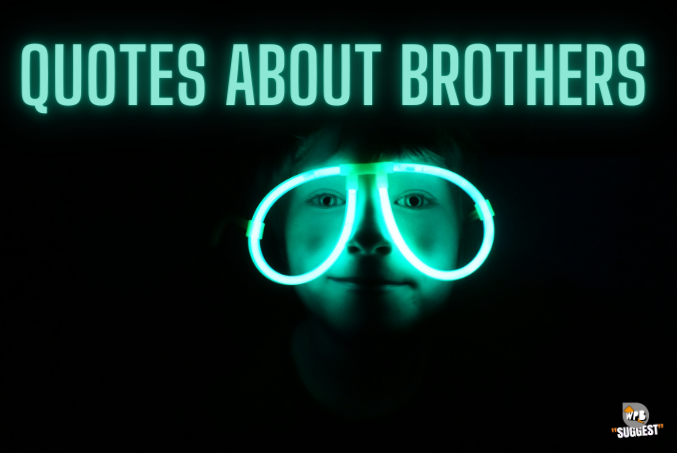 Quotes About Brothers Cover Image