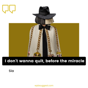 Best Sia Quotes