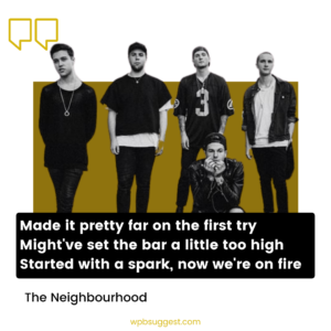 The Neighbourhood Quotes Images