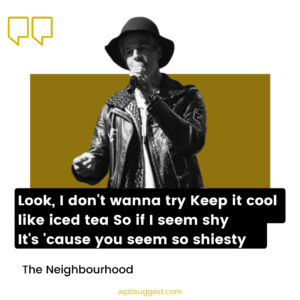 The Neighbourhood Quotes & Sayings For Facebook