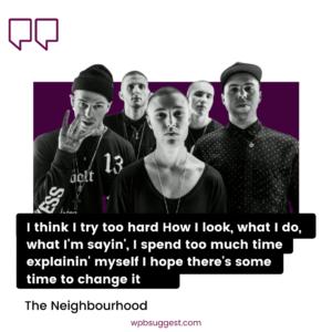 The Neighbourhood Sayings