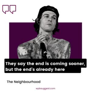Welcome To The Neighbourhood Sayings