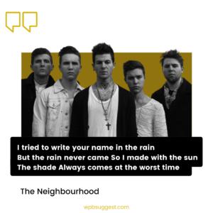 The Neighbourhood Quotes & Sayings Image