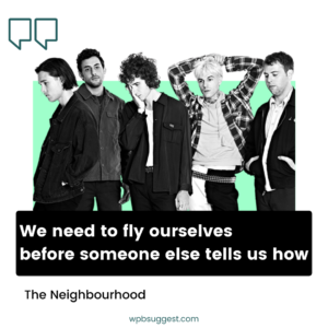 The Neighbourhood Sayings Image For Instagram Story