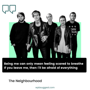 The Neighbourhood Quotes & Sayings For Whatsapp