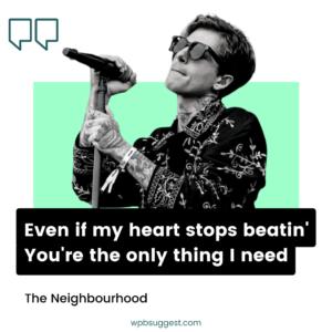 The Neighbourhood Quotes