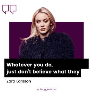 Cool Zara Larsson Quotes