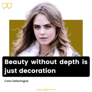 Cara Delevingne Quotes For Instagram Story