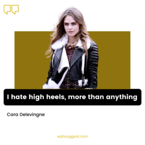 Cara Delevingne Quotes About Modelling