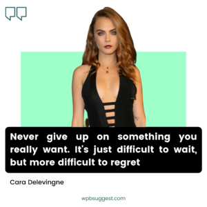 Cara Delevingne Quotes & Sayings
