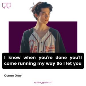 Best Conan Gray Quotes