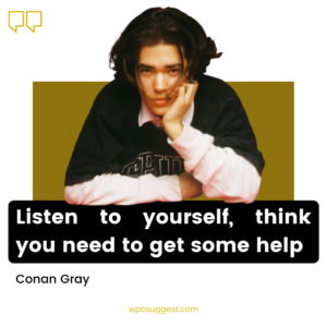 Conan Gray Quotes & Caption Image