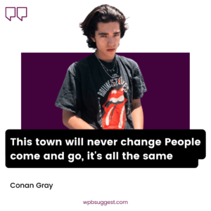 Conan Gray Quotes For Instagram