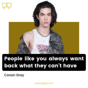 Conan Gray Sayings Image For Whatsapp