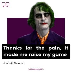Joaquin Phoenix Quotes Joker