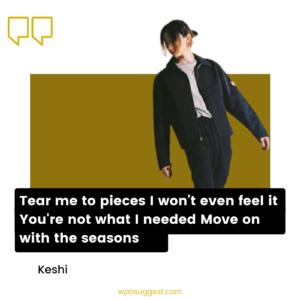 Keshi Quotes