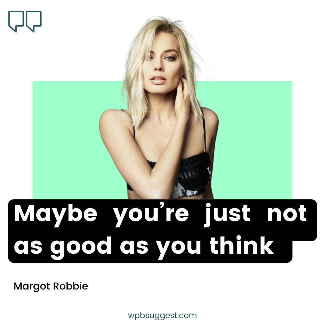 Best Margot Robbie Quotes